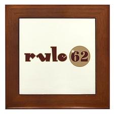 Rule 62 AA Slogan Framed Tile