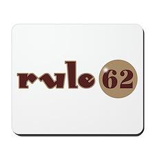 Rule 62 AA Slogan Mousepad