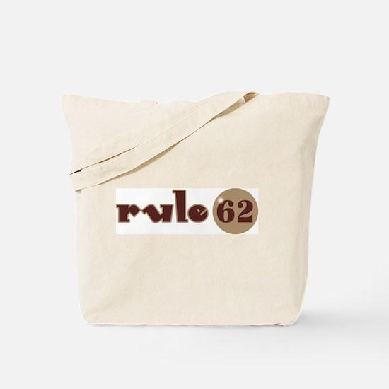 Rule 62 AA Slogan Tote Bag