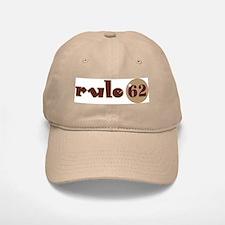 Rule 62 AA Slogan Baseball Baseball Cap