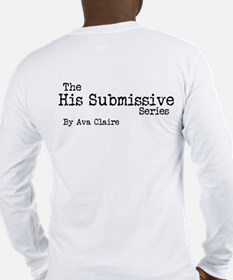 His Submissive Quote (No. 2) Long Sleeve T-Shirt