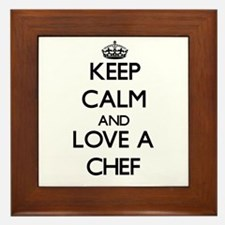 Keep Calm and Love a Chef Framed Tile