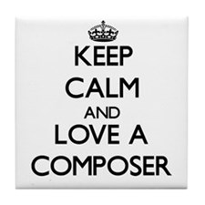Keep Calm and Love a Composer Tile Coaster