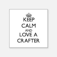Keep Calm and Love a Crafter Sticker