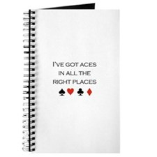 I've got aces in all the right places /poker Journ