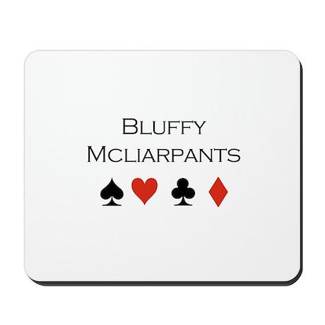 Bluffy Mcliarpants / Poker Mousepad