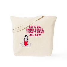 Let's go inner peace Tote Bag