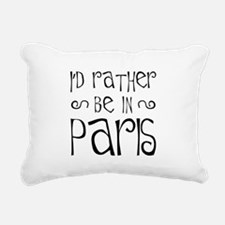 Rather Be In Paris Rectangular Canvas Pillow