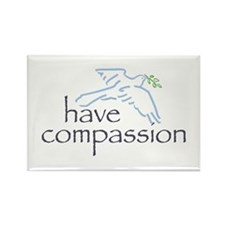 have compassion Rectangle Magnet (10 pack)