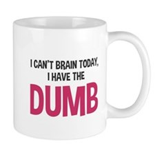 I can't brain today Small Mug