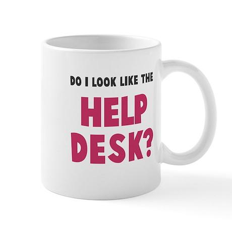 Do I Look Like The Help Desk Mug By Everybodyshirts1