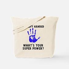 Left Handed Super Power Tote Bag