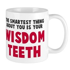 Wisdom Teeth Mug