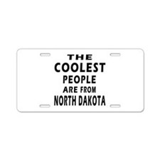 The Coolest People Are From North Dakota Aluminum
