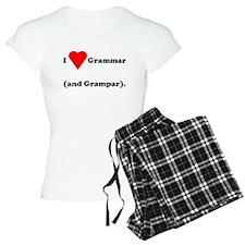 I love grammar and grampar Pajamas