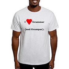 I love grammar and grampar T-Shirt