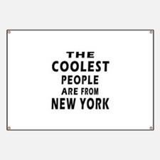 The Coolest People Are From New York Banner
