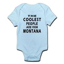 The Coolest People Are From Montana Infant Bodysui