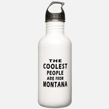 The Coolest People Are From Montana Water Bottle