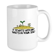 Whats In Your Soil (Light) Mug