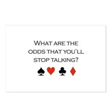 What are the odds that you'll stop talking / Poker