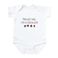 Trust me, I'm a dealer / Poker Infant Bodysuit