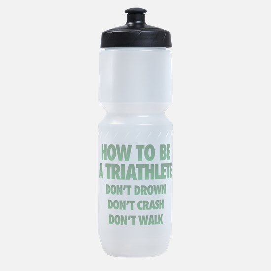 How To Be A Triathlete Sports Bottle