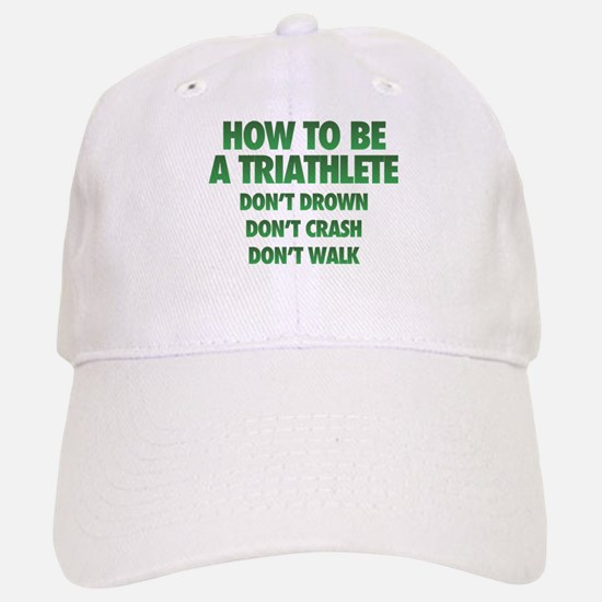How To Be A Triathlete Hat