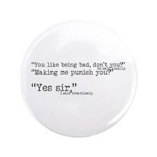 His Submissive Quote (No. 4) 3.5&Quot; Button