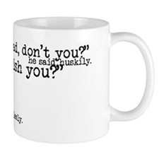 His Submissive Quote (No. 4) Mugs