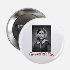 "Go with Florence Nightingal 2.25"" Button (10 pack)"