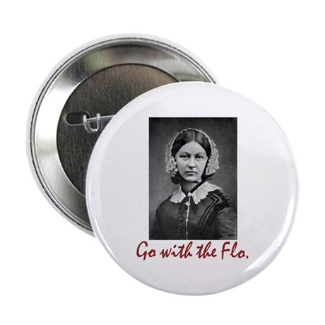 "Go with Florence Nightinga 2.25"" Button (100 pack)"