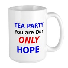 Tea Party You are Our Only Hope Mugs