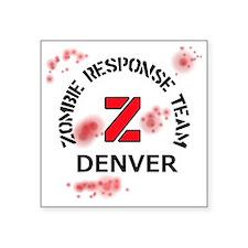 """Zombie Response Team Denver Square Sticker 3"""" x 3"""""""
