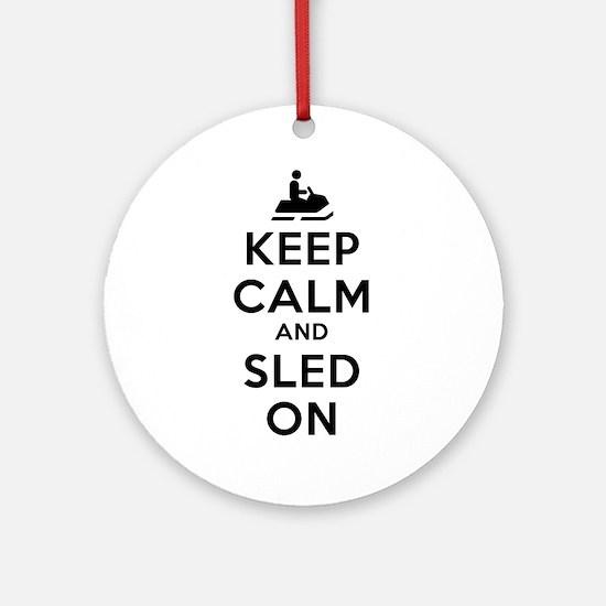 Keep Calm Sled On Ornament (Round)