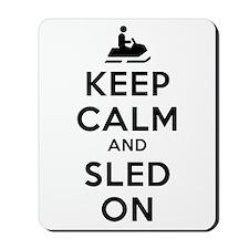 Keep Calm Sled On Mousepad