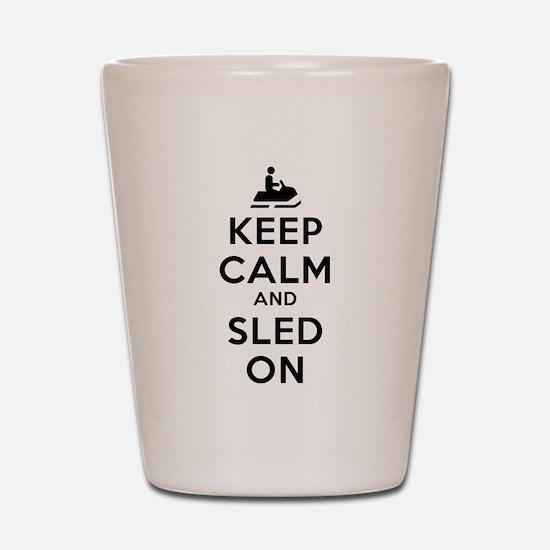 Keep Calm Sled On Shot Glass