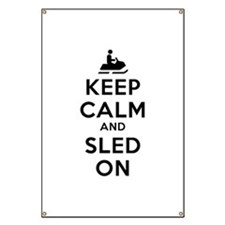 Keep Calm Sled On Banner