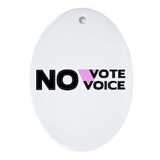 No Vote No Voice (Triangle) Oval Ornament