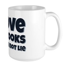 I Love Big Books And I Can Not Lie Mug