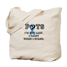 POTS not lazy Tote Bag