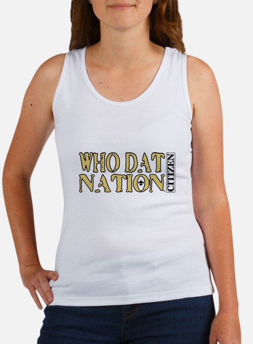 WHO DAT NATION - CITIZEN Tank Top