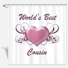 World's Best Cousin (Heart) Shower Curtain