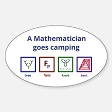 A Mathematician Goes Camping Decal