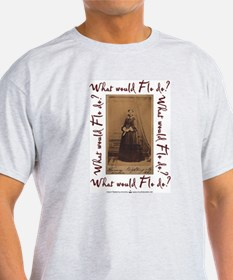 What would Flo Do? T-Shirt