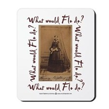 What would Flo Do? Mousepad