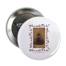 "What would Flo Do? 2.25"" Button"