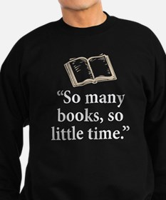 So many books - Sweatshirt