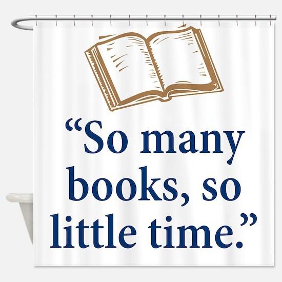 So many books - Shower Curtain