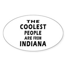 The Coolest People Are From Indiana Decal